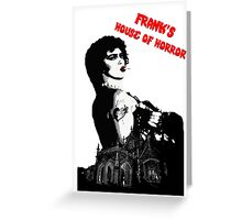 Frank's House of Horror Greeting Card