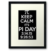 Keep Calm It's Pi Day 2015 Limited Edition T-Shirt and Gifts Framed Print