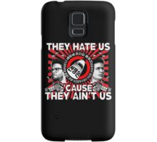 They Hate Us 'Cause They Ain't Us Samsung Galaxy Case/Skin