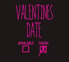 Valentines Day Taken Date  by emdemapparel