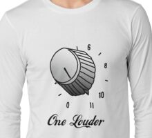 One Louder Long Sleeve T-Shirt