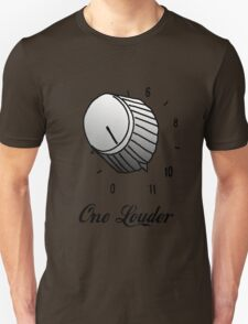 One Louder T-Shirt