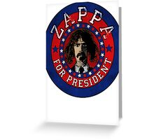 Frank Zappa for President Greeting Card