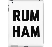 Rum Ham iPad Case/Skin