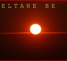 BELTANE BE by REDREAMER