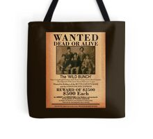 The Wild Bunch Wanted Poster Tote Bag