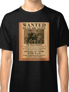 The Wild Bunch Wanted Poster Classic T-Shirt