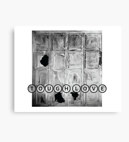 TOUGH LOVE - WINDOW Canvas Print