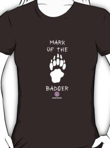 Mark of the Badger 2 T-Shirt