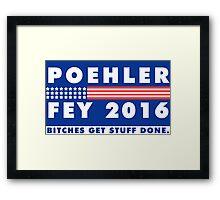 POEHLER + FEY 2016 Framed Print