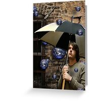 the world rains on me Greeting Card