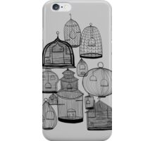 IF YOU LEAVE THE CAGE DOOR OPEN... iPhone Case/Skin