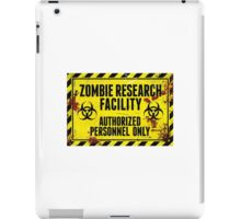 ZOMBIE RESEARCH FACILITY sign iPad Case/Skin