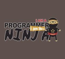 programmer : i am a programmer. i am like a ninja One Piece - Short Sleeve