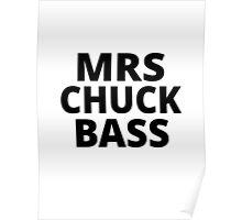 Mrs Chuck Bass Poster