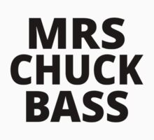 Mrs Chuck Bass by coolfuntees