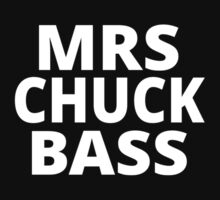 Mrs Chuck Bass by coolfuntees