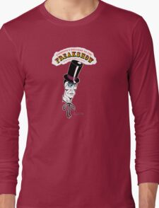 Freakshow Long Sleeve T-Shirt