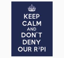 Don't deny our r squared pi T-Shirt