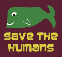 Save the Humans by benjy