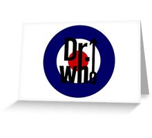 Doctor Who / The Who spoof w/ white background Greeting Card