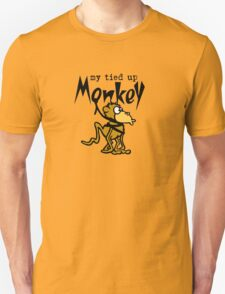 My Tied Up Monkey T-Shirt