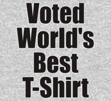 Voted World's Best T-Shirt - Comedy Tee Kids Tee
