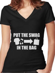 PUT THE SWAG IN THE BAG Women's Fitted V-Neck T-Shirt