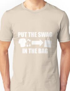PUT THE SWAG IN THE BAG Unisex T-Shirt