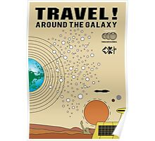 Travel the Galaxy Propaganda - Are You There? Poster