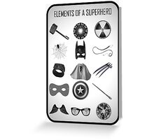 Elements of a Superhero  Greeting Card