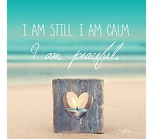 I am PEACEFUL Photographic Print