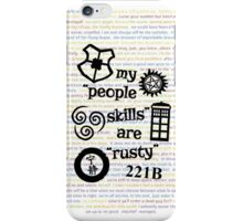 """My """"People Skills"""" are """"Rusty"""" V2 w/ Avatar & Firefly iPhone Case/Skin"""