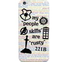 """My """"People Skills"""" are """"Rusty"""" V2 iPhone Case/Skin"""