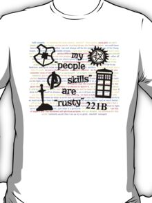 "My ""People Skills"" are ""Rusty"" V2 T-Shirt"