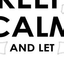 Keep Calm And Let Lawrence Handle It Sticker