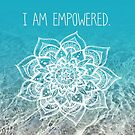 I Am Empowered by CarlyMarie