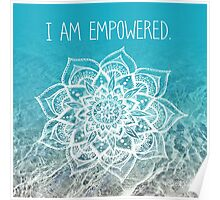 I Am Empowered Poster