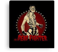 Dead Fighter  Canvas Print