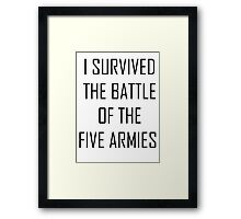 i survived the battle of the five armies Framed Print