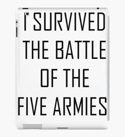 i survived the battle of the five armies iPad Case/Skin