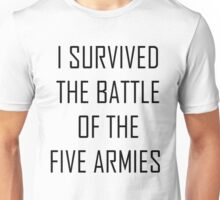 i survived the battle of the five armies Unisex T-Shirt