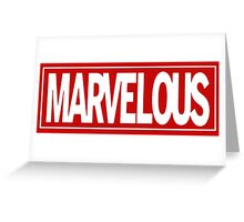 Marvel - ous Greeting Card