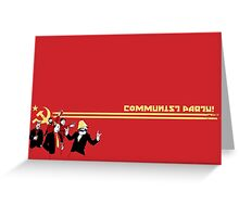 The Communist Party - Communism - Politics Greeting Card