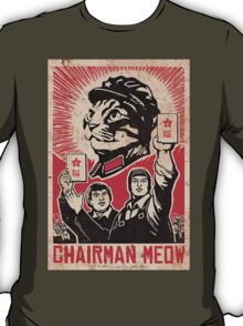 Chairman Meow - Communism - Commie - Mew - Cats T-Shirt