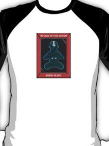 In Case of Fire Nation, Break Glass T-Shirt