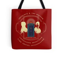 CONSULTING DETECTIVE & TIME TRAVEL INVESTIGATOR   Tote Bag