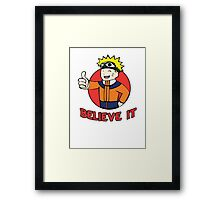 Believe it! Fallout - Naruto Mashup Framed Print