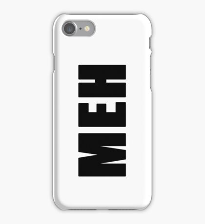 MEH - Indifference, equivalent to shoulder shrug iPhone Case/Skin