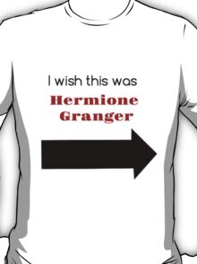 I Wish This Was Hermione Granger T-Shirt